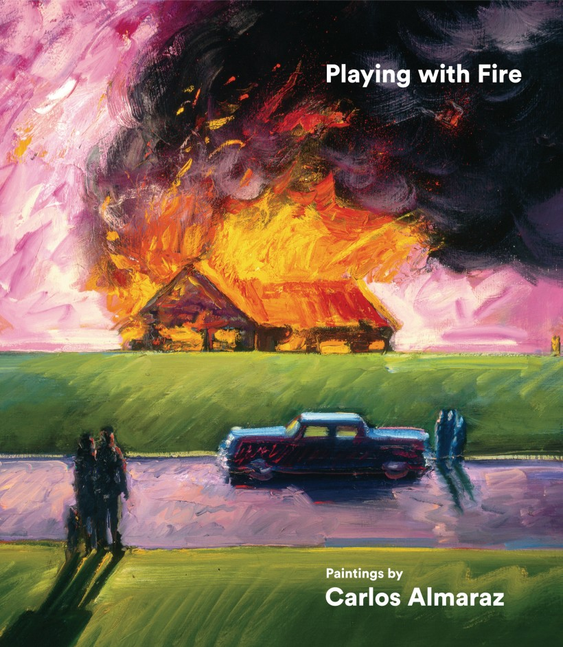 Image: Playing with Fire: Paintings by Carlos Almaraz Book Cover