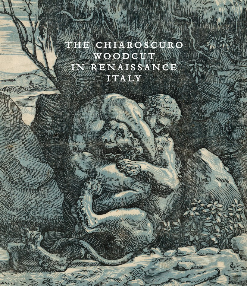 Image: The Chiaroscuro Woodcut in Renaissance Italy