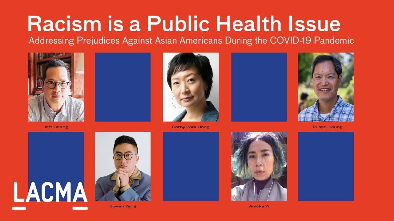Racism Is a Public Health Issue: Addressing Prejudices Against Asian Americans during the COVID-19 Pandemic